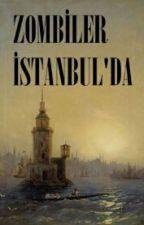 Zombiler İstanbul'da by NurdanTur