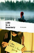 Life Is A Journey  by Dark_prinses