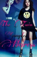 The Twin  Gangster Heiress ( On Hold ) by xxJhengggxx
