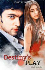 MaNan-Destiny's Play?! (#wattys2019) by shreya23301