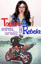 Rebela Sau Tocilara? by andreea_larisa12