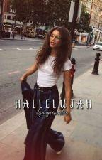 Hallelujah ✓ by dzangiewrites