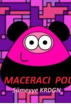 MACERACI POU by Bayan_Misa