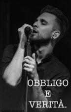 Obbligo e verità||Alessio Bernabei  by NoiSiamoInfinito89