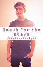 Reach for the stars [Martin Garrix] by somewherehlse
