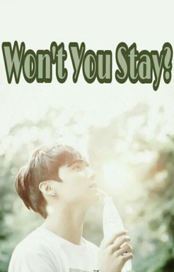 Won't You Stay? [Kookmin]