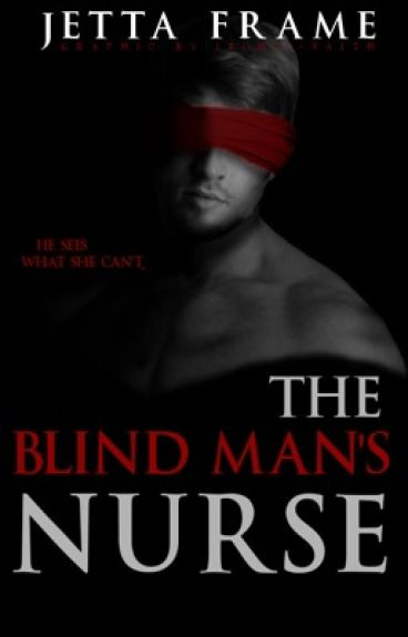 The Blind Man's Nurse