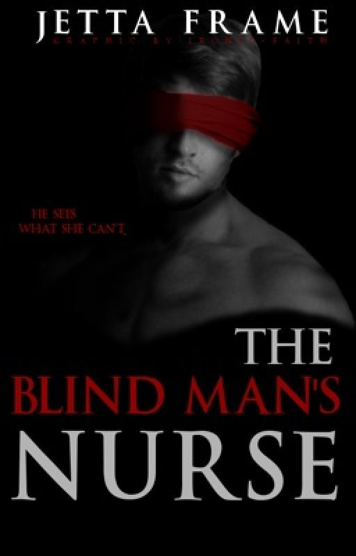 The Blind Man's Nurse by JettaFrame