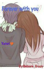 Siempre Juntos(Yatori)♥ by Unicorns_Grazy