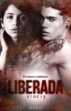 Liberada © [TERMINADA] by xrociy