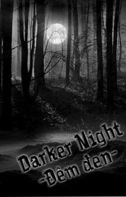 Đọc truyện Darker night - Đêm đen