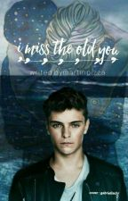 I Miss The Old You (Martin Garrix)   by martinpizza
