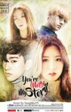 You're (Not) In My Story [JuniorXBomi Fanfic] by sunghky05