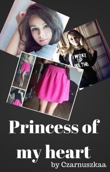 Princess of my heart