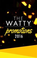 The Watty Promotions ( NOW CLOSED ) by BookPromos