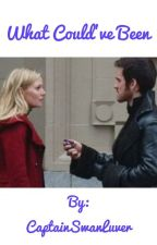 What Could've Been: A Captain Swan Story  by CaptainSwanLuver