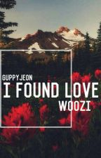 I Found Love [Woozi]-[COMPLETE] by Guppyjeon