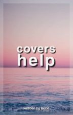 Covers Help by zaynpoete