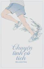 [Đam Mỹ] Chuyện Tình Cổ Tích. by kiucbanhtrungthu