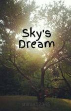 Sky's Dream by shiran12345