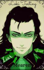 Liar • Loki Texting by Mearen