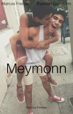 Meymonn [Romance Gay] (Wattys2016) by sossegarei