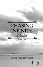 Chasing Infinity - Blades by CatherineDavison