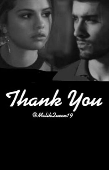 Thank You(Zayn Malik fan fiction)