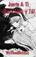 Junto A Ti (Dark Link Y Tu) by CamillleStaz