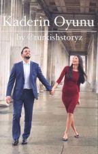 Kaderin Oyunu-Das Spiel des Schicksals by turkishstoryz