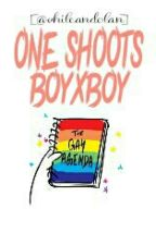 One Shoots; BoyxBoy by idkhood