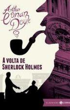 A Volta De Sherlock Holmes by VanessaPeiter