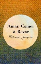 Amar, Comer & Rezar  by Creative14MJBieber