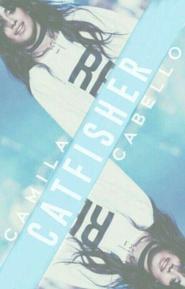 catfisher ➢ camila cabello