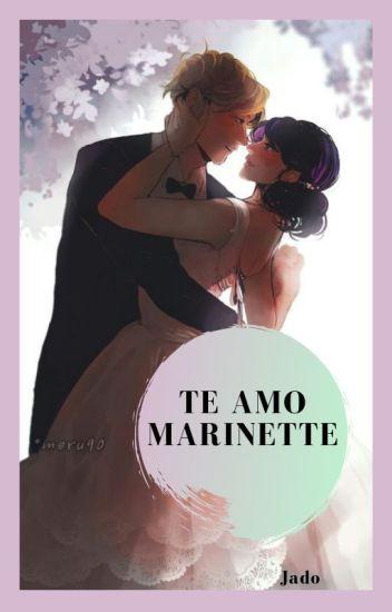 Te Amo Marinette !!♡
