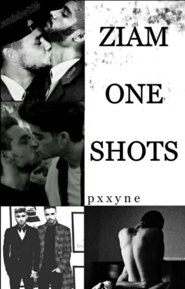 Ziam - ONE SHOTS