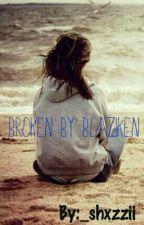 Broken By Blaziken by _shxzzii