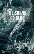 The Sound of Blue by violet_kagey
