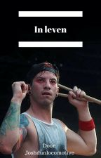 In leven - Josh Dun (Nederlands) by Joshdunlocomotive