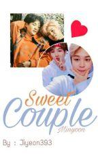 Sweet Couple [YoonMin] by Jiyeon393