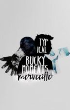 Typical Bucky Moments  by LongoGirl