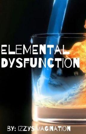 Elemental Dysfunction by izzysimagination