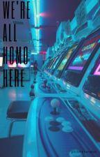 We're All Homo Here//Multiship★ by lankyboybarakat