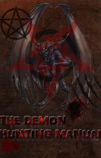 The Demon Hunting Manual (Volume 1) by ViktorC88