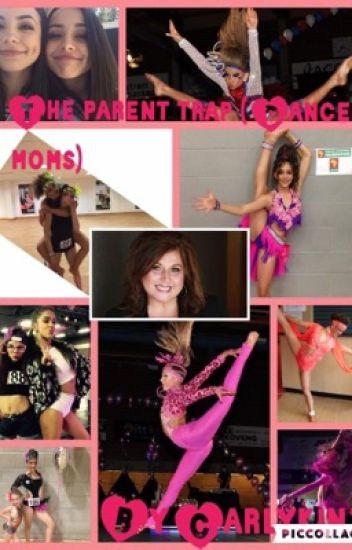 The parent trap (Dance Moms fan fiction)