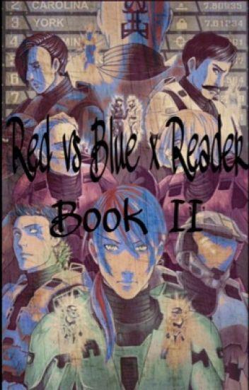 Red vs Blue x Reader One-Shots/Scenarios/Imagines [Book 2]