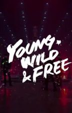 Young WILD and Free  by storyofpeople