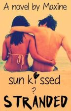 Sun Kissed And Stranded by OriginalLove