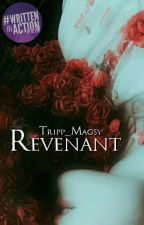 REVENANT by Tripp_Magsy