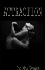 ATTRACTION by Thee_qween